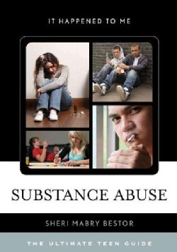 Substance Abuse: The Ultimate Teen Guide (Paperback)