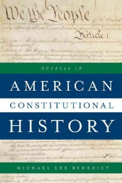Sources in American Constitutional History (Paperback)