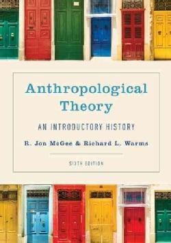 Anthropological Theory: An Introductory History (Paperback)