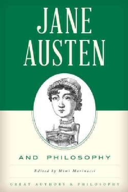 Jane Austen and Philosophy (Paperback)