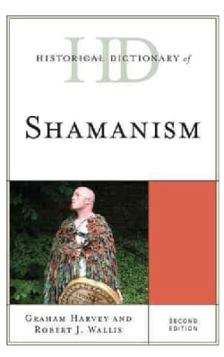 Historical Dictionary of Shamanism (Hardcover)