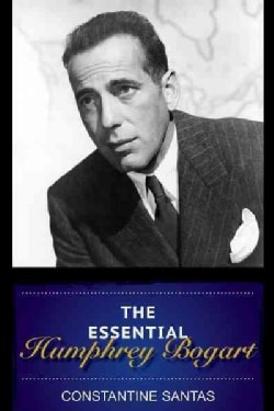The Essential Humphrey Bogart (Hardcover)