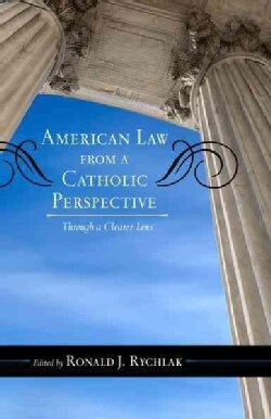 American Law from a Catholic Perspective: Through a Clearer Lens (Paperback)
