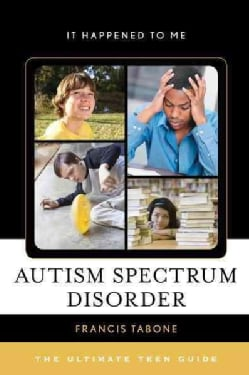 Autism Spectrum Disorder: The Ultimate Teen Guide (Hardcover)