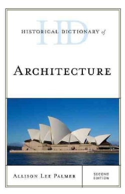 Historical Dictionary of Architecture (Hardcover)