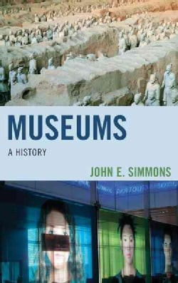 Museums: A History (Hardcover)