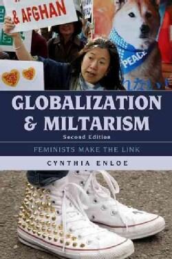 Globalization and Militarism: Feminists Make the Link (Paperback)