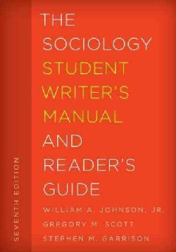 The Sociology Student Writer's Manual and Reader's Guide (Paperback)