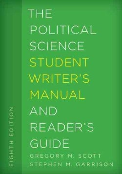 The Political Science Student Writer's Manual and Reader's Guide (Paperback)