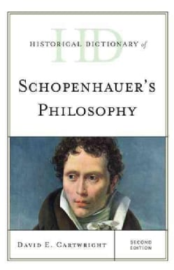 Historical Dictionary of Schopenhauer's Philosophy (Hardcover)