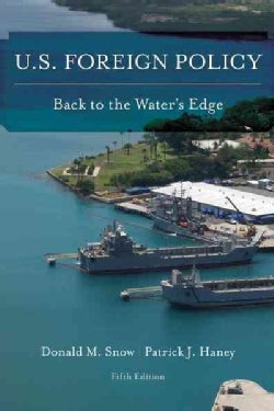 U.s. Foreign Policy: Back to the Water's Edge (Paperback)