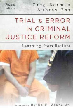 Trial & Error in Criminal Justice Reform: Learning from Failure (Hardcover)