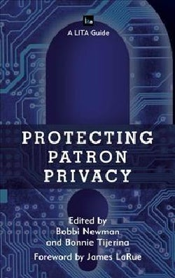 Protecting Patron Privacy (Hardcover)