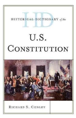 Historical Dictionary of the U.s. Constitution (Hardcover)