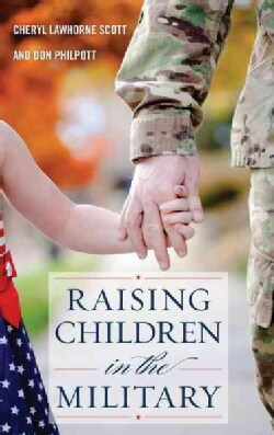 Raising Children in the Military (Paperback)
