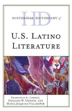 Historical Dictionary of U.S. Latino Literature (Hardcover)