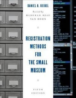 Registration Methods for the Small Museum (Hardcover)