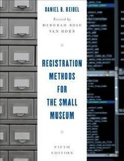 Registration Methods for the Small Museum (Paperback)