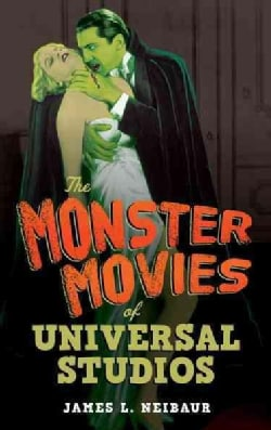 The Monster Movies of Universal Studios (Hardcover)