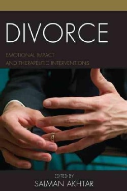 Divorce: Emotional Impact and Therapeutic Interventions (Hardcover)