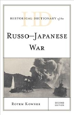 Historical Dictionary of the Russo-Japanese War (Hardcover)
