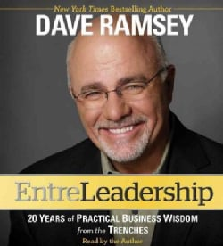 EntreLeadership: 20 Years of Practical Business Wisdom from the Trenches (CD-Audio)