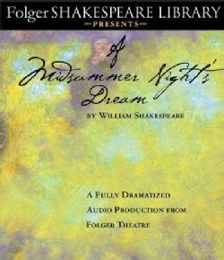A Midsummer Night's Dream: Fully Dramatized Audio Production from Folger Theatre (CD-Audio)