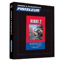 Pimsleur Hindi, Level 2: Learn to Speak and Understand Hindi With Pimsleur Language Programs (CD-Audio)