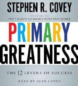 Primary Greatness: The 12 Levers of Success (CD-Audio)