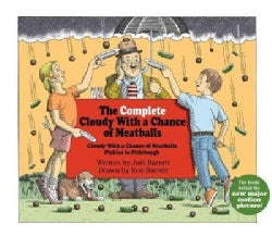 The Complete Cloudy With a Chance of Meaballs: Cloudy With a Chance of Meatballs Pickles to Pittsburgh (Hardcover)