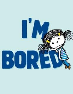 I'm Bored (Hardcover)