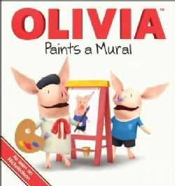 Olivia Paints a Mural (Board book)