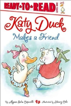 Katy Duck Makes a Friend (Hardcover)