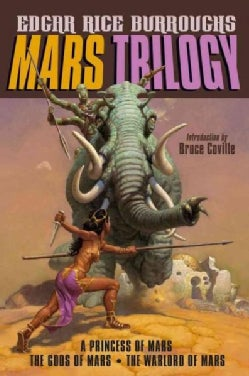 Mars Trilogy: A Princess of Mars / The Gods of Mars / The Warlord of Mars (Paperback)
