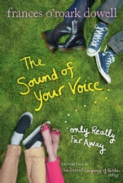 The Sound of Your Voice...only Really Far Away (Paperback)