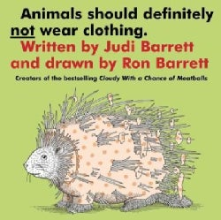 Animals Should Definitely Not Wear Clothing (Board book)