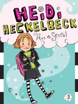 Heidi Heckelbeck Has a Secret (Paperback)