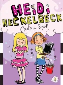 Heidi Heckelbeck Casts a Spell (Paperback)