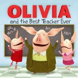 Olivia and the Best Teacher Ever (Paperback)