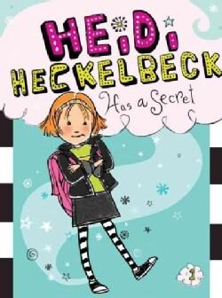 Heidi Heckelbeck has a Secret (Hardcover)