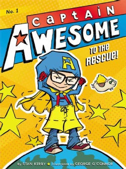 Captain Awesome to the Rescue! (Hardcover)