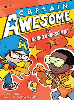 Captain Awesome vs. Nacho Cheese Man (Hardcover)