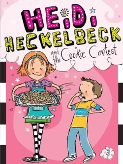 Heidi Heckelbeck and the Cookie Contest (Paperback)
