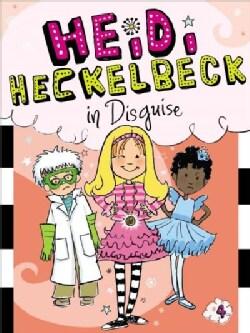 Heidi Heckelbeck in Disguise (Paperback)