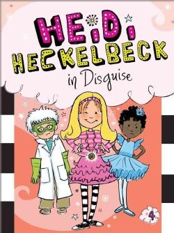 Heidi Heckelbeck in Disguise (Hardcover)
