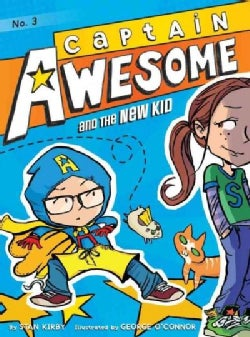Captain Awesome and the New Kid (Hardcover)