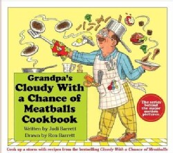 Grandpa's Cloudy With a Chance of Meatballs Cookbook (Hardcover)