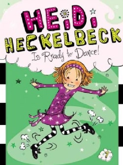 Heidi Heckelbeck Is Ready to Dance! (Paperback)