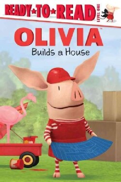 Olivia Builds a House (Paperback)