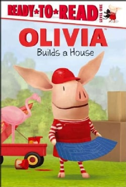 Olivia Builds a House (Hardcover)